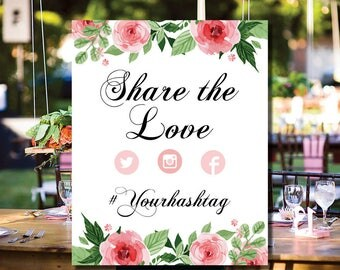 16x20 Wedding Hashtag Sign - Printable Share The Love Floral Rose Garden Wedding or Bridal Shower Sign - PDF Editable Template - 0002-G