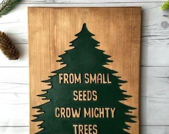 From Small Seeds Grow Mighty Trees Wood Sign, Woodland Nursery Decor, Rustic Nursery Sign, Teachers Gift