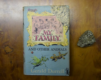My Family and Other Animals by Gerald Durrell, 1956 1st Edition