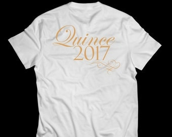 Quinceanera Shirt- Quince 2017-15th birthday-Personalized Group Party Shirts