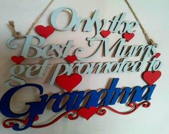 Best Mums Sign