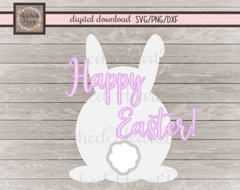 Easter Bunny SVG, Happy Easter Quote, Digital cutting file, png dxf, Spring clipart, Spring decor, Easter die cut, Download