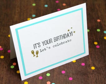 Handmade Birthday Card - It's Your Birthday Card - Hand Stamped Birthday Card - Gold Embossed Card - Glass & Stars Hand Made Birthday Card