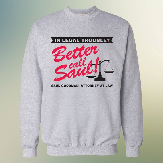 Better Call Saul Sweater S-4XL Available Saul Goodman Attorney At Law Sweatshirt