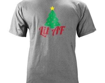 Original Lit AF Christmas T-Shirt