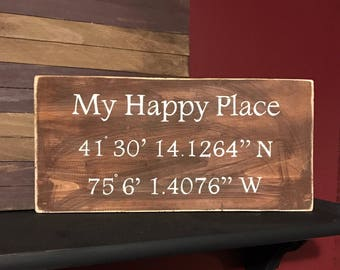 Latitude Longitude sign-Coordinate sign-Housewarming gift-GPS coordinates-Wedding gift-Anniversary gift-Sign-My Happy Place