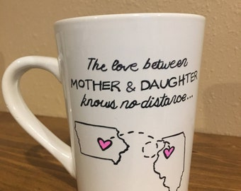 The Love Between A Mother and Daughter Knows No Distance Mug/Mother's Day/Father's Day/State to State/Coffee Mug/Personalized/Hand Painted
