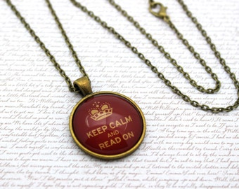 Keep Calm and Read On, Reading Necklace or Keychain, Keyring