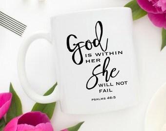 God is Within Her Mug | Easter Mug Gift | She Will Not Fail | God is Within Her She Will Not Fail | Psalm 46 5 | Christian Mug