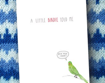 A Little Birdie Told Me | Did You Hear | A6 Greetings Card | Cute | Sweet | News | Collage | Bird | Just Because | Congratulations | Snowtap