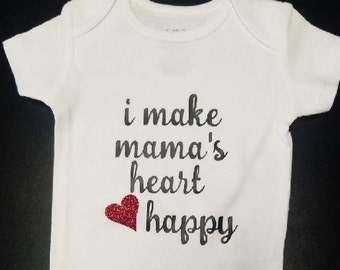 I Make Mama's Heart Happy Onesie