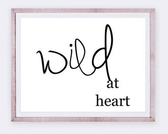 WILD AT HEART, typography, downloadable print, instant download, black and white, minimalism, graphic design, home decor, art work, palm