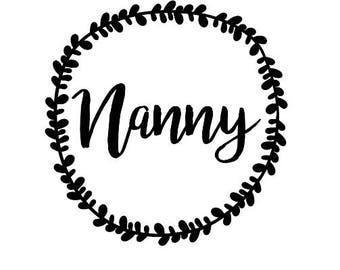Nanny Decal, Nanny, Car Decal, Laptop Sticker, Yeti Sticker, Nanny, Babysitter, Gift, Nanny Life