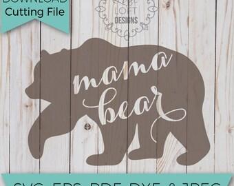 Mama Bear Svg - Mama Bear Svg File - SVG - SVG File - Svg Cutting Files - Svg Cut Files - Svg Cuts - Heat Transfer Designs