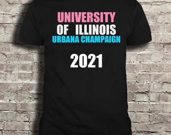 University of  Illinois class of 2021 -- Limited Edition TSHIRT!