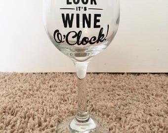 Oh look it's wine o'clock - wine glass