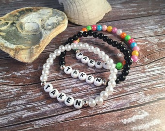 TAKEN Bracelet - Funny Bead Bracelet - Beaded TAKEN Bracelet - Relationship Bracelet - Girlfriend Bracelet - Acrylic Bead Bracelet