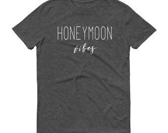 Honeymoon Vibes - Honeymoon Vibes Shirt, Honeymoon Shirt, Just Married Shirt, Wifey Shirt
