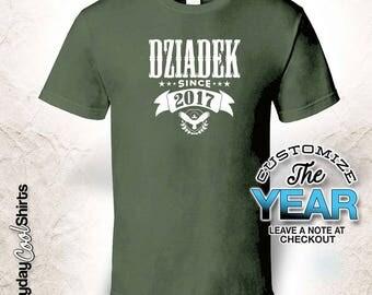 Dziadek Since (Any Year), Dziadek Gift, Dziadek Birthday, Dziadek tshirt, Dziadek Gift Idea,