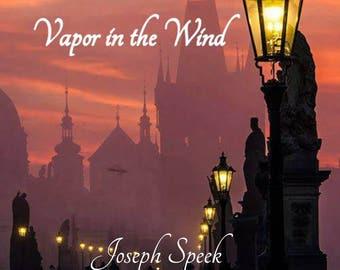 Vapor in the Wind