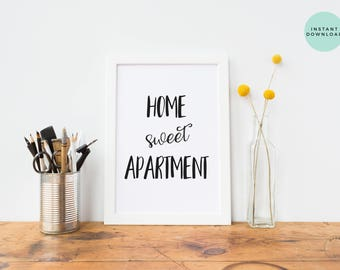 Home Sweet Apartment | Apartment Decor | New Apartment Gift | Printable Art | Apartment Art | Home Wall Decor | Instant Download | Decor