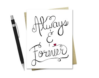 Love Card - Always & Forever - Valentine's Day Card