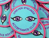 Uneven Eyeliner Acceptance Club - Embroidered Iron-On Patch