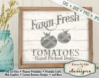 Farm Fresh Tomatoes SVG - Farm svg - garden svg - Tomato Sign Cut File - Use with Silhouette and Cricut Commercial Use svg, dfx, png, jpg