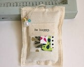 fabric scrap be happy boho lavender sachet, meditation be happy word dried lavender sachet, beaded whimsical happy boho urban sachet, No. 39