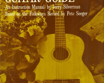 The Folksinger's Guitar Guide Songbook Instruction by Jerry Silverman PETE SEEGER