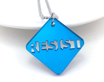 Resist Necklace, Women's March, Political Necklace, Resist Jewelry, Resist Pendant, Liberal Jewelry, Feminism Necklace, Mirrored Acrylic
