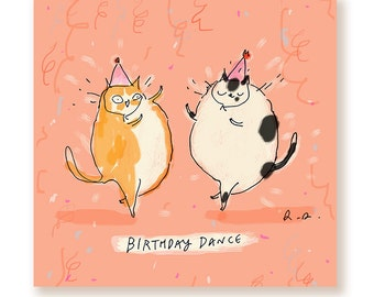 Funny Birthday Card - Birthday Dance - Square Card - Birthday Joy - Birthday Cat Card