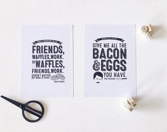 Parks & Rec Printed Art Poster Duo ~ Leslie Knope quote ~ Ron Swanson quote ~ Friends Waffles Work ~ Bacon and eggs ~  People Caring Loudly