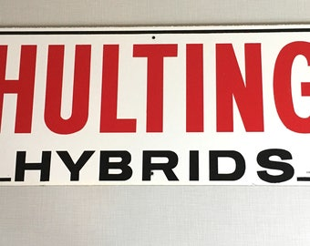Hulting Hybrids Advertising Sign