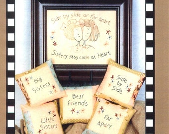"""SISTERS Embroidery LA Designs 3037 """"Side by Side or Far Apart, Sisters Stay Close at Heart"""""""
