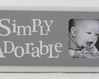 Gray Baby Nursery Decor |Sign Picture Frame| Nursery Wall Art | Baby Picture Frame | Newborn Picture Frame | SIMPLY ADORABLE | White Gray