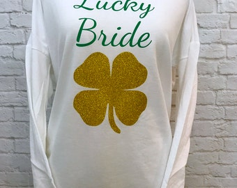 Lucky Bride Four Leaf Clover Saint Patricks Day Long Sleeve Sweatshirt