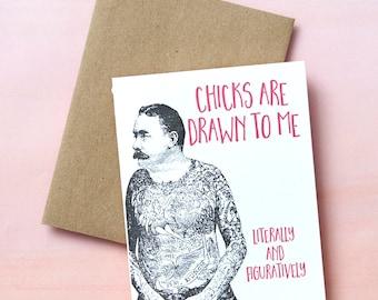 8921 : Birthday Card, Valentine's, Anniversary, Celebration, Party, Happy Birthday, Sexy, Romantic, ladies man, tattoos