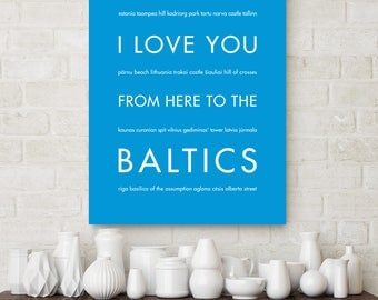 The Baltics Art Print, Estonia, Lithuania, Latvia, Travel Poster, I Love You From Here To The Baltics, Shown in Azure Blue