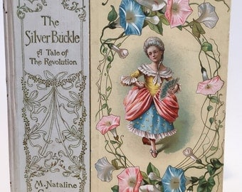 The Silver Buckle A Tale of The Revolution