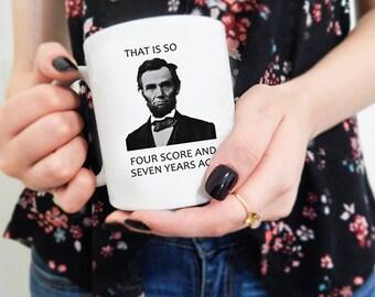 Lincoln Mug, Funny Mugs, History Teacher Gift, President,  Funny Teacher gift, Teacher Mugs, Funny birthday gift, President Lincoln, Hipster
