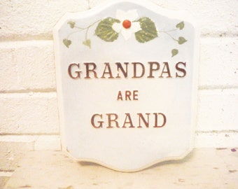 Vintage Grandpa wall art plaque grandfather chalk ware blue and white sign