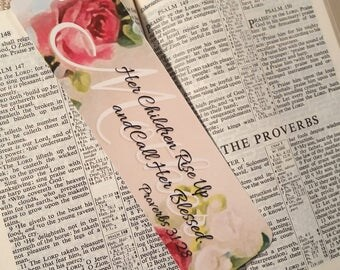 Bookmark ~ Mother's Bookmark with Scripture, Proverbs 31:28, Mother's Day Gift, Church Gift, with Satin Ribbon