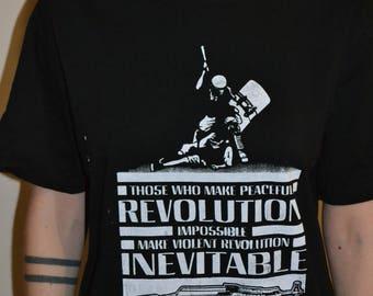Radical Unisex MLK/JFK quote Tee  - Peaceful/violent revolution-Political Protest T-shirt- Anarchist, Black Lives Matter