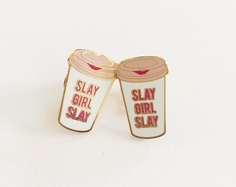 Coffee Travel Mug Lapel Pin- Slay Girl Slay | Inspirational Pin- Enamel Pin-Coffee-Travel Mug-Pink-Slay All Day- -stocking-gift