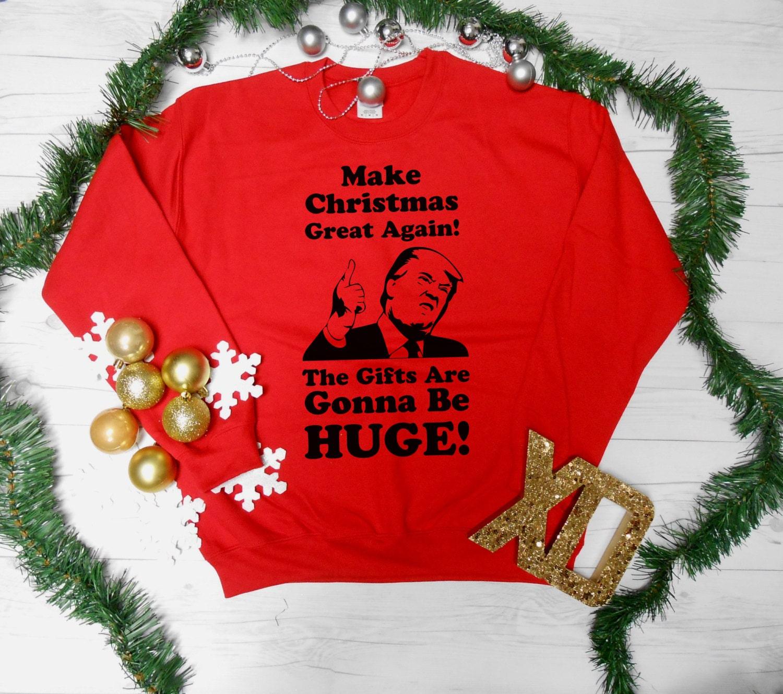 Make Christmas Great Again Sweatshirt. Trump Christmas