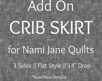 Custom Crib Skirt ADD ON, Baby Crib Skirt Addition to Quilt Order from Nami Jane