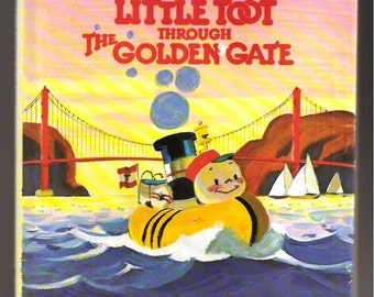 Rare Vintage Childrens Book Little Toot Through The Golden Gate Hardie Gramatky with DJ 1975 J P Putnams 1st Edition Gifts for Collectors