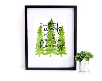 I Went to the Woods Print, Nature Print, Adventure Print, Thoreau Print, Wanderlust Print, Watercolor Print, Instant Download