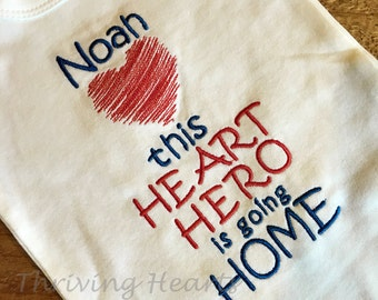 Heart Hero Is Going Home. Includes FREE personalization!